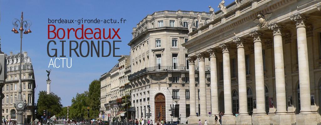 Bordeaux gironde actu